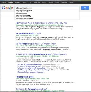 """Typing """"fat people are"""" into Google"""
